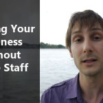 How You Can Grow Your Business Faster Without Having To Hire More Staff
