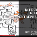 Is Education Killing Entrepreneurship?