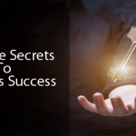 4 Simple Secrets To Business Success