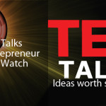 3 TED Talks Every Entrepreneur Should Watch